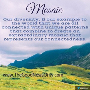 What Mosaic means to me