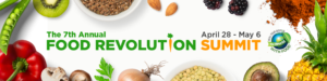 Food Revolution Summit @ On-Line