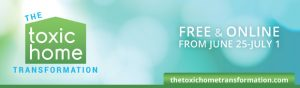 Toxic Home Transformation Summit @ On-Line