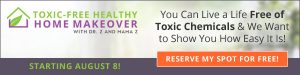 Toxic Free Healthy Home Makeover @ On-line