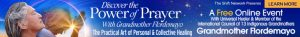 Discover the Power of Prayer with Grandmother Flordemayo @ On-line