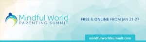 Mindful World Parenting Summit @ On-line