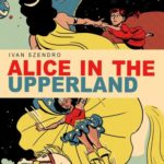 Alice in the Upperland