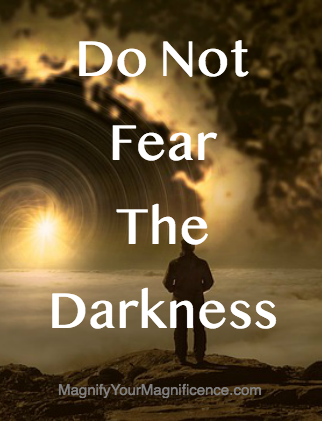 Do Not Fear The Darkness