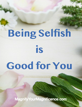 Being Selfish is Good for You