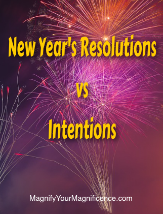 New Years Resolutions vs Intentions